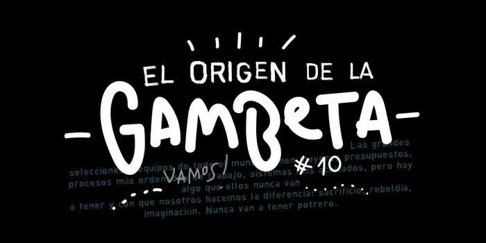 El Origen de la Gambeta